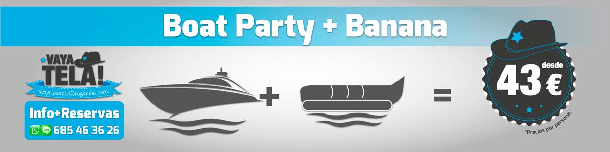 Boat Party + Banana acuática 43€