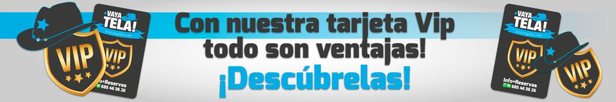 Tarjeta VIP Grupo Vaya Tela